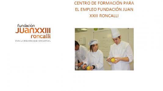 Centro de Formación para el Empleo Fundación Juan XXIII Roncalli Certificado de Profesionalidad